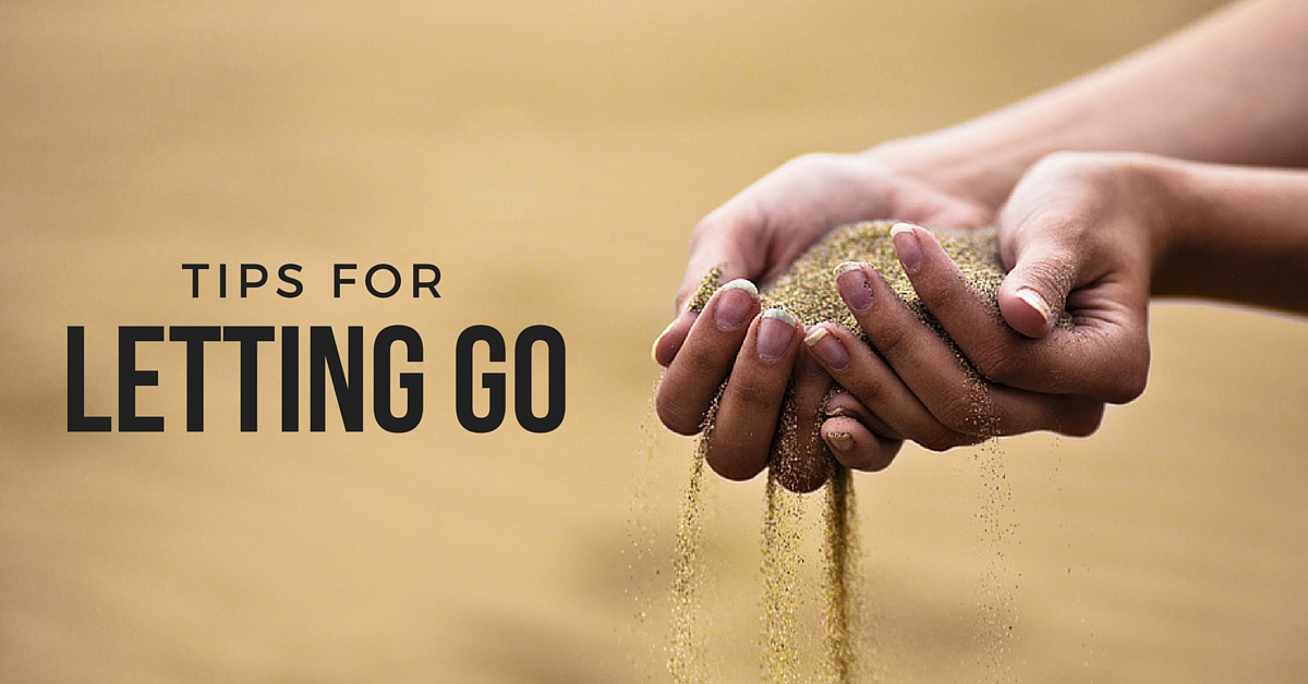 Tips for Letting Go